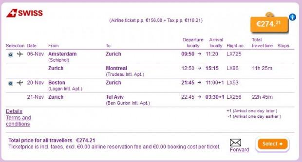 Amsterdam >> Zurich >> Montreal -- Boston >> Zurich >> Tel Aviv