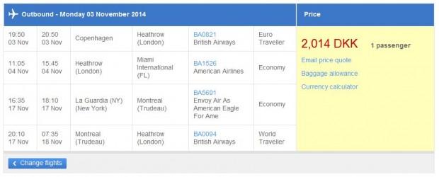Kopenhagen >> Miami -- New York >> London - British Airways