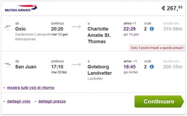 Oslo >> Charlotte Amalie -- San Juan >> Göteborg