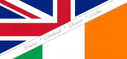 London-Edinburgh-Glasgow-Dublin
